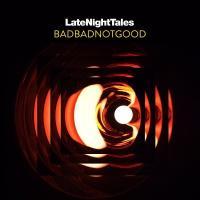 Badbadnotgood - Late Night Tales (2LP)