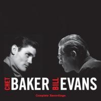 Baker, Chet & Bill Evans - Complete Recordings (2LP)