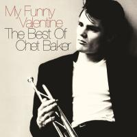 Baker, Chet - My Funny Valentine (The Very Best Of) (2CD)