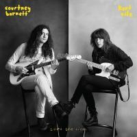 Barnett, Courtney & Kurt Vile - Lotta Sea Lice (LP)
