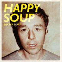 Dury, Baxter - Happy Soup (cover)