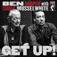 Ben Harper & Charlie Musselwhite - Get Up! (cover)