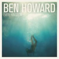 Howard, Ben - Every Kingdom (LP) (cover)