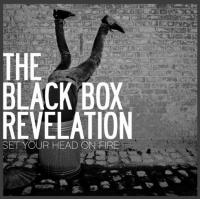 Black Box Revelation The - Set Your Head On Fire (cover)