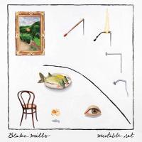 Mills, Blake - Mutable Set (2LP)