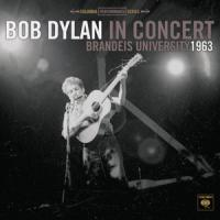 Dylan, Bob - In Concert: Brandeis University 1963 (LP) (cover)