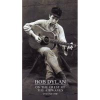 Dylan, Bob - On The Crest Of The Airwaves (4CD) (cover)