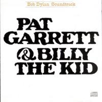 Dylan, Bob - Pat Garrett & Billy The Kid (O.S.T.) (cover)