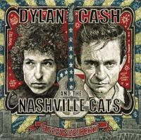 Bob Dylan, Johnny Cash And The Nashville Cats (2CD)