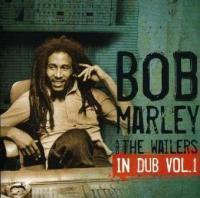 Marley, Bob & The Wailers - In Dub Vol.1 (cover)