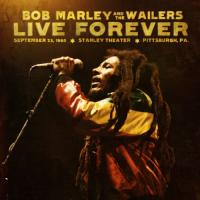 Marley, Bob & The Wailers - Live Forever (cover)