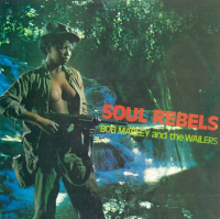 Marley, Bob & The Wailers - Soul Rebels (cover)