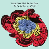 Bonnie Prince Billy - Wonder Show Of The World (LP) (cover)