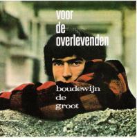 Boudewijn De Groot - Voor De Overlevenden (cover)