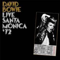 Bowie, David - Live Santa Monica '72 (LP)