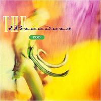 Breeders - Pod (cover)