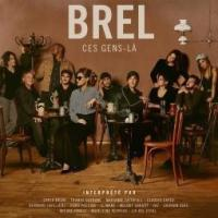Brel Ces Gens-La