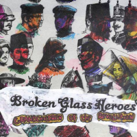 Broken Glass Heroes - Grandchildren Of The Revolution (cover)