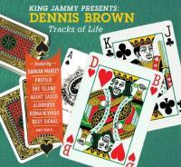 "Brown, Dennis - Tracks of Life (King Jammy Presents) (LP+7"")"