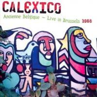 Calexico - Ancienne Belgique (2LP) (cover)