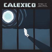 Calexico - Edge Of The Sun (Deluxe) (LP)