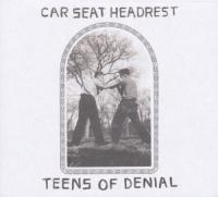 Car Seat Headrest - Teens Of Denial (LP)
