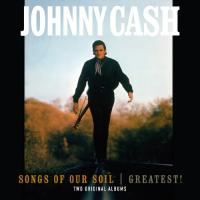 Cash, Johnny - Songs of the Soil & Greatest! (LP)