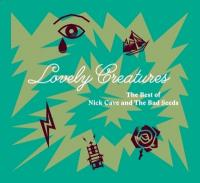 Cave, Nick & Bad Seeds - Lovely Creatures The Best Of (1984-2014) (2CD)