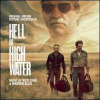 Cave, Nick & Warren Ellis - Hell Or High Water (OST)
