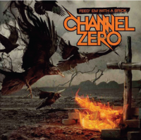 Channel Zero - Feed 'em With A Brick (LP) (cover)