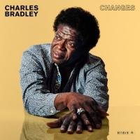 Bradley, Charles - Changes (LP)