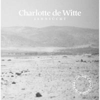 "Charlotte De Witte - Sehnsucht (12"")"