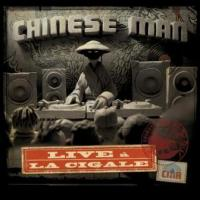 Chinese Man - Live A La Cigale (cover)