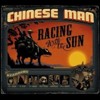 Chinese Man - Racing With The Sun (cover)