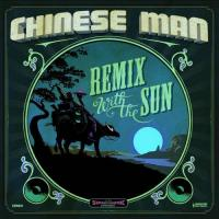 Chinese Man - Remix With The Sun (2LP+CD) (cover)