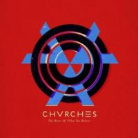 Chvrches - Bones Of What You Believe (LP) (cover)