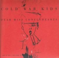 Cold War Kids - Dear Miss Lonelyhearts (cover)