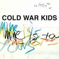 Cold War Kids - Mine Is Yours (LP) (cover)