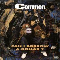 Common - Can I Borrow a Dollar (LP)