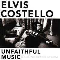 Costello, Elvis - Unfaithful Music & Soundtrack Album