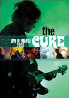Cure - Live In France 2005 (DVD) (cover)