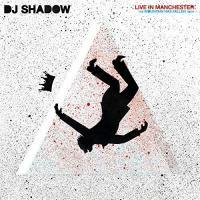 DJ Shadow - Live In Manchester (The Mountain Has Fallen Tour) (2LP)