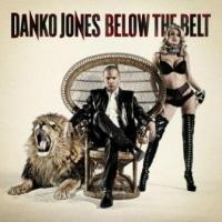 Danko Jones - Below The Belt (LP) (cover)