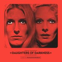 Daughters of Darkness (OST by Francois De Roubaix) (LP)