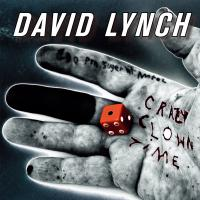 Lynch David - Crazy Clown Time (LP) (cover)
