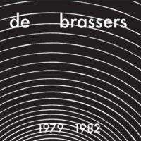 Brassers, De - 1979-1982 (CD+DVD) (cover)
