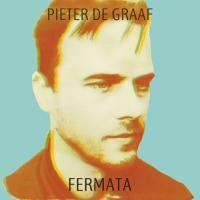 De Graaf, Pieter - Fermata (LP)