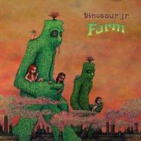 Dinosaur Jr. - Farm (LP) (cover)