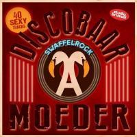 Discobaar A Moeder: Swaffelrock (2CD)