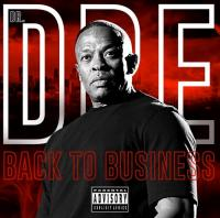 Dr. Dre - Back To Business